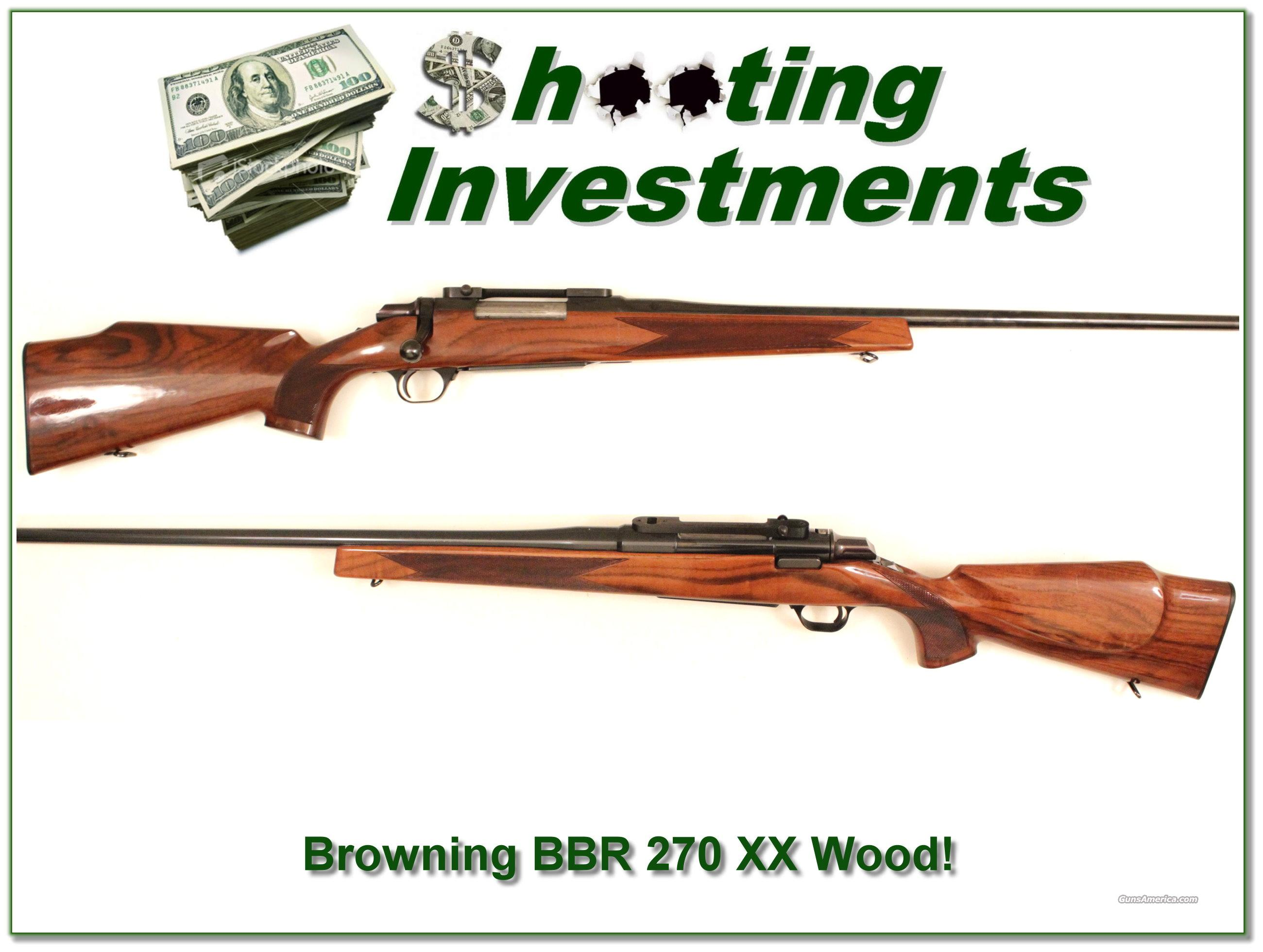 Browning BBR 270 near new XXX Wood!  Guns > Rifles > Browning Rifles > Bolt Action > Hunting > Blue