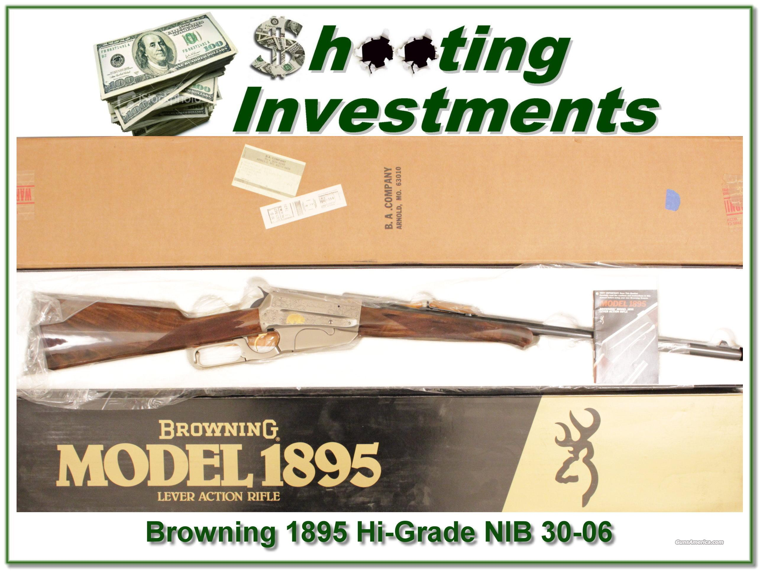 Browning 1895 Hi-Grade 30-06 NIB  Guns > Rifles > Browning Rifles > Lever Action