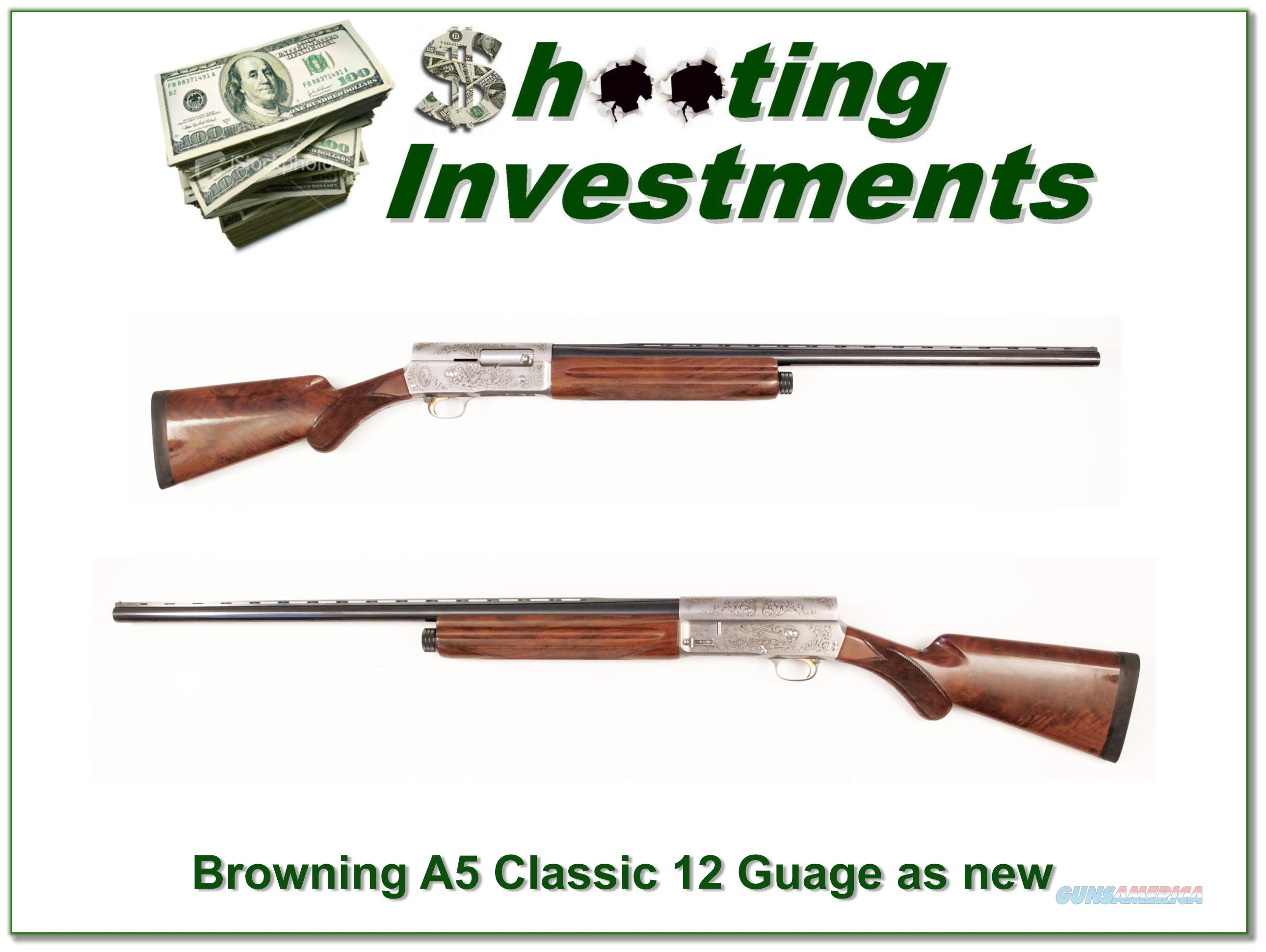 Browning A5 Classic 12 Gauge XX Wood as new!  Guns > Shotguns > Browning Shotguns > Autoloaders > Hunting