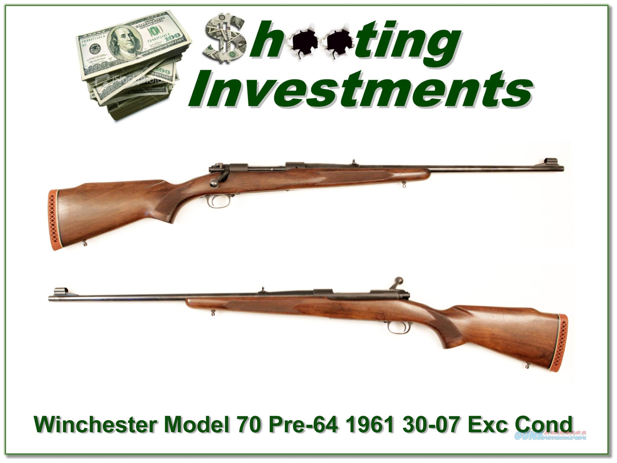 Winchester Model 70 Pre-64 30-06 1961 Exc Cond!  Guns > Rifles > Winchester Rifles - Modern Bolt/Auto/Single > Model 70 > Pre-64