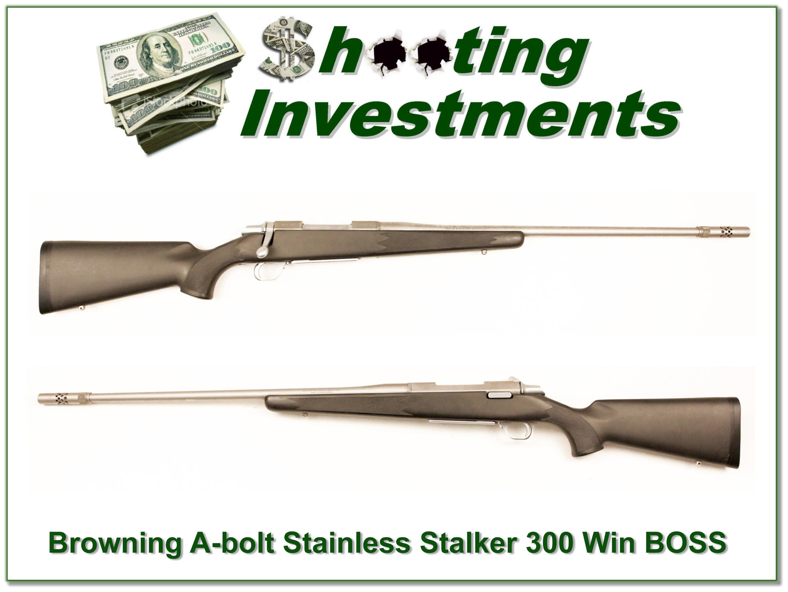 Browning A-bolt Stainless Stalker 300 WIN BOSS  Guns > Rifles > Browning Rifles > Bolt Action > Hunting > Stainless