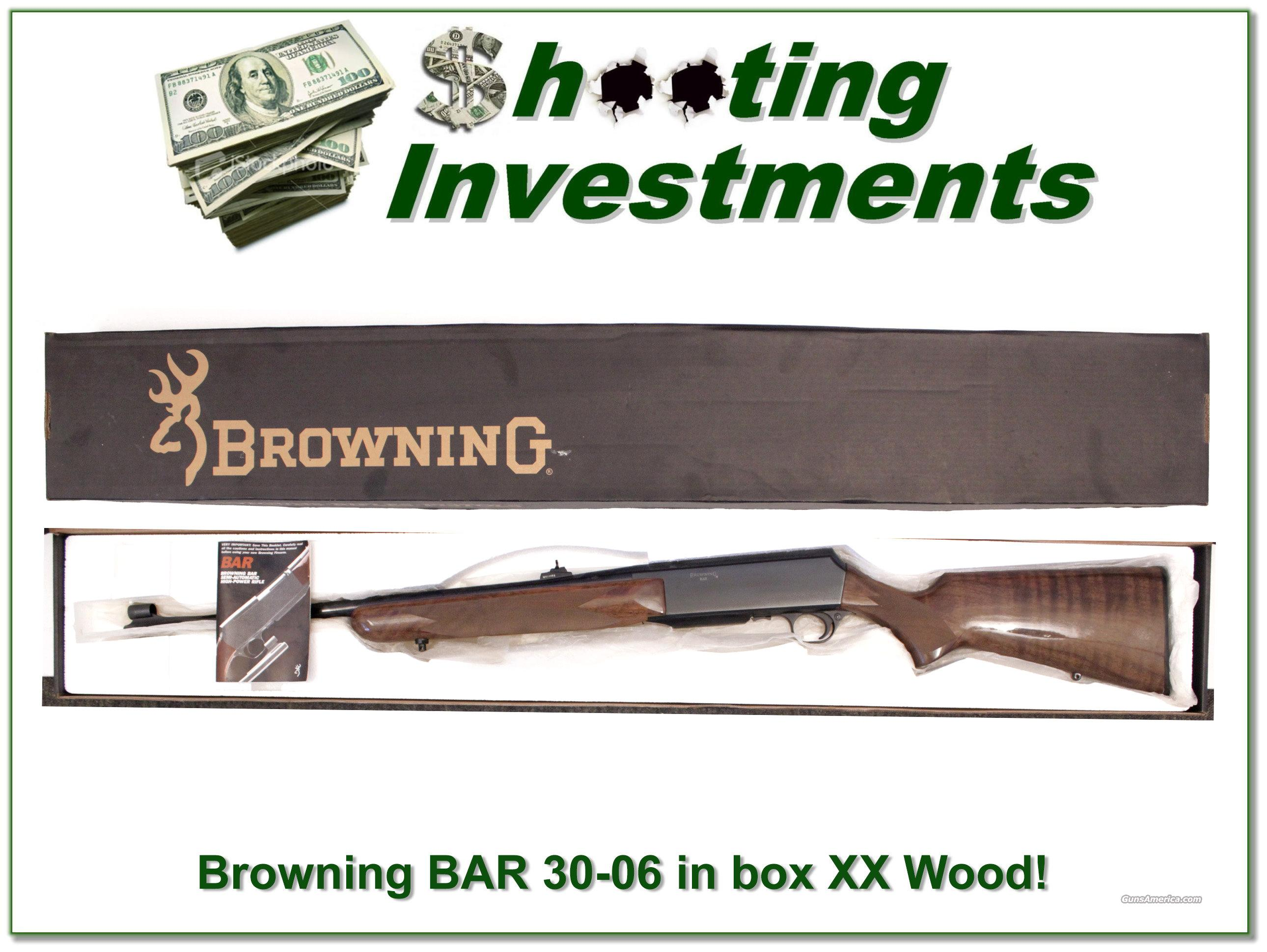 Browning BAR 30-06 XX Wood in original box  Guns > Rifles > Browning Rifles > Semi Auto > Hunting