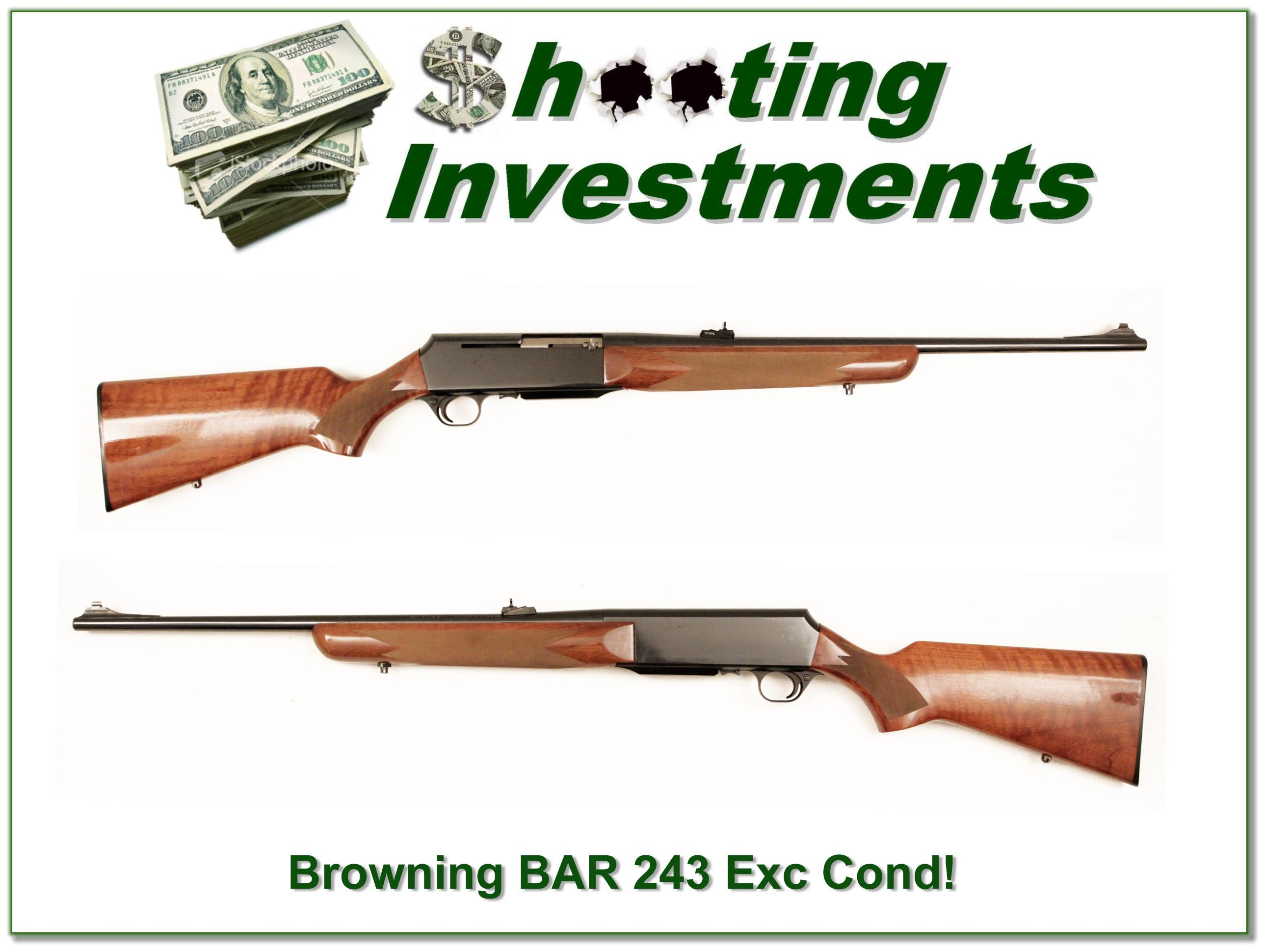 Browning BAR 243 Winchester Exc Cond!  Guns > Rifles > Browning Rifles > Semi Auto > Hunting