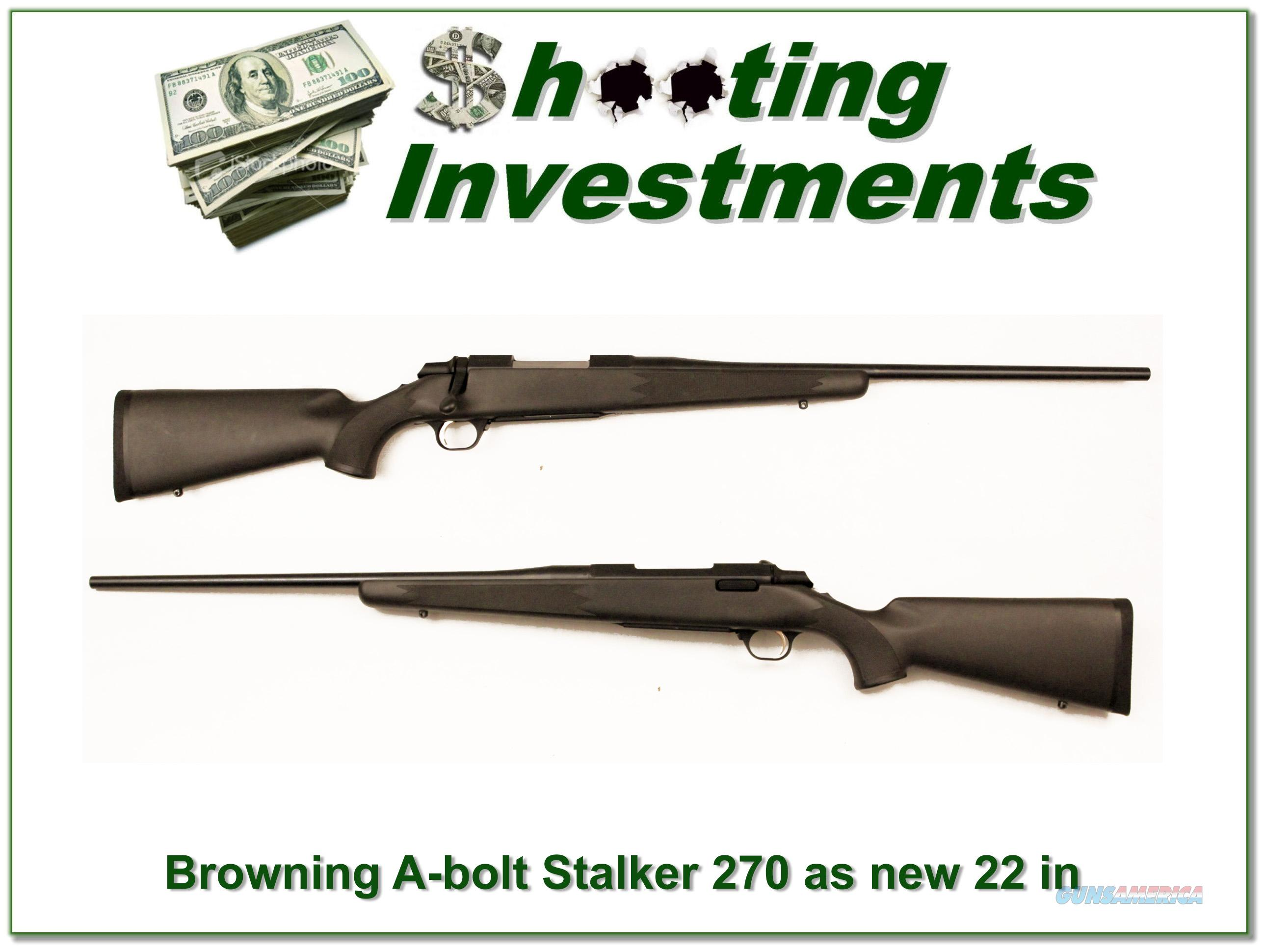 Browning A-bolt II Stalker 270 Win near new!  Guns > Rifles > Browning Rifles > Bolt Action > Hunting > Blue