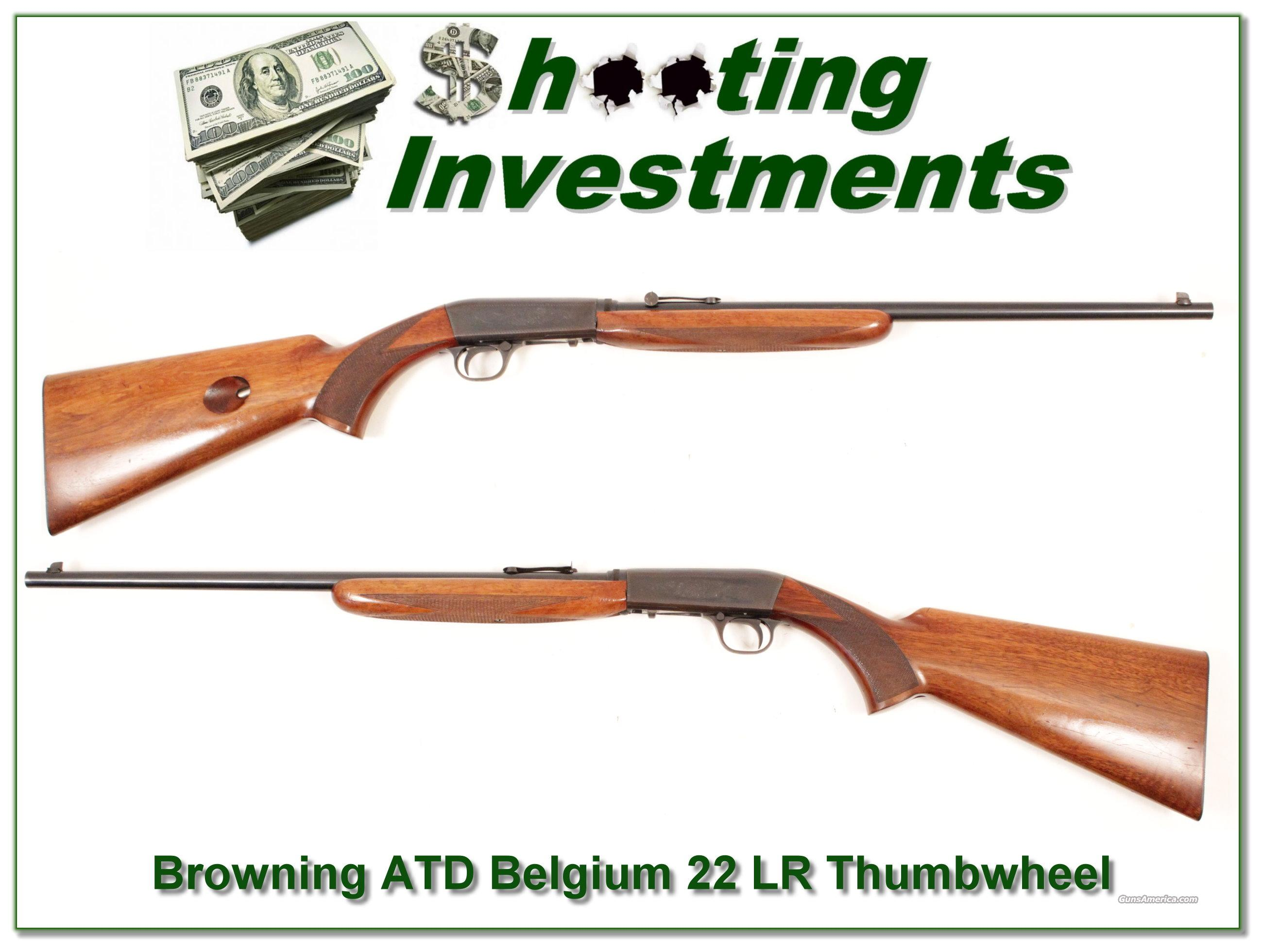 Browning 22 Auto ATD 50's Thumbweel  Guns > Rifles > Browning Rifles > Semi Auto > Hunting