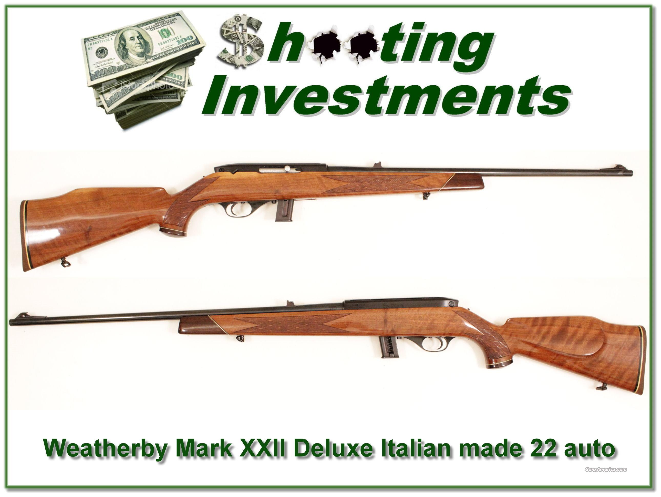 Weatherby Mark XXII Deluxe Italian made 22 auto  Guns > Rifles > Weatherby Rifles > Sporting