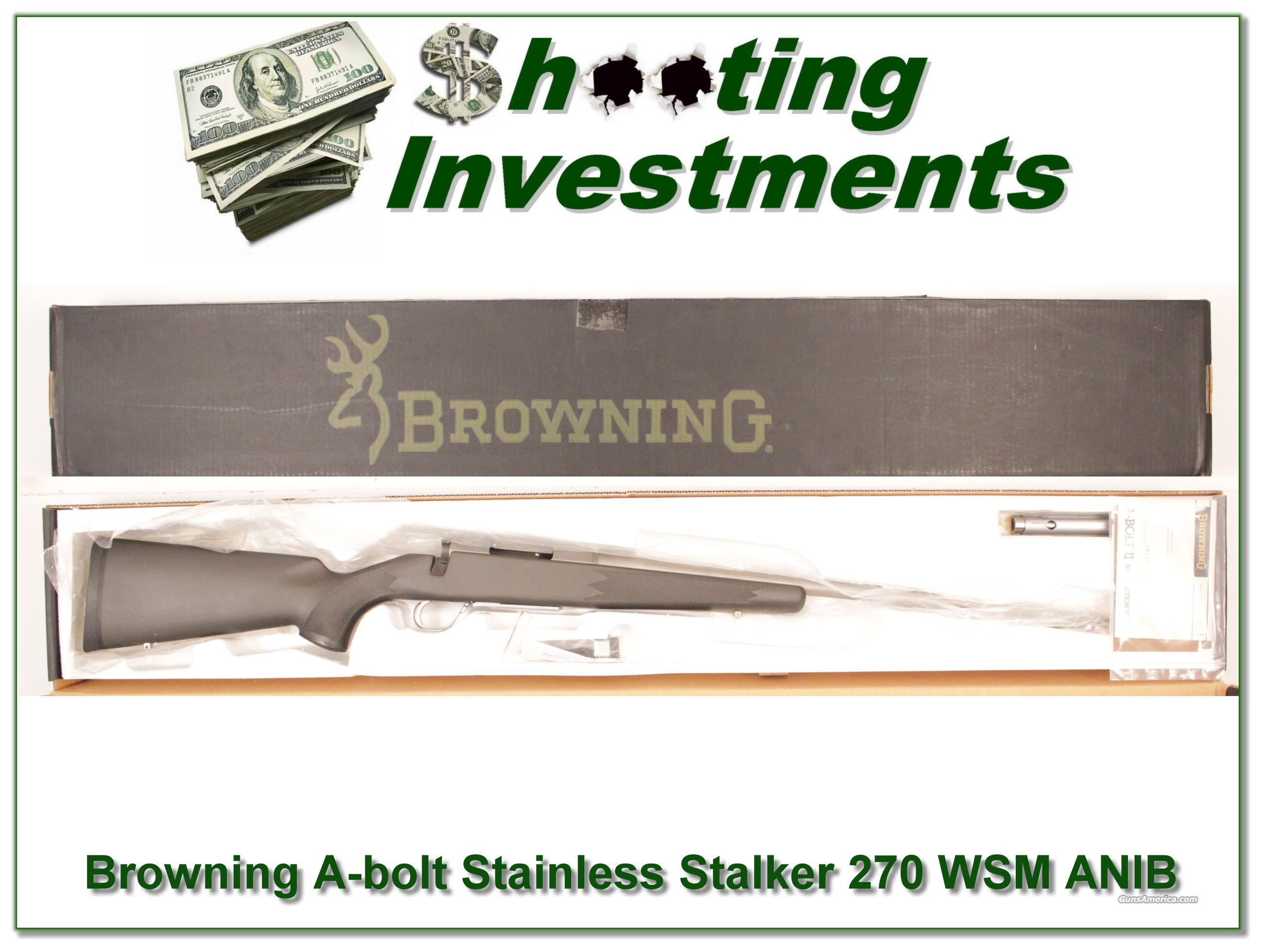 Browning A-bolt Stainless Stalker 270 WSM ANIB  Guns > Rifles > Browning Rifles > Bolt Action > Hunting > Blue