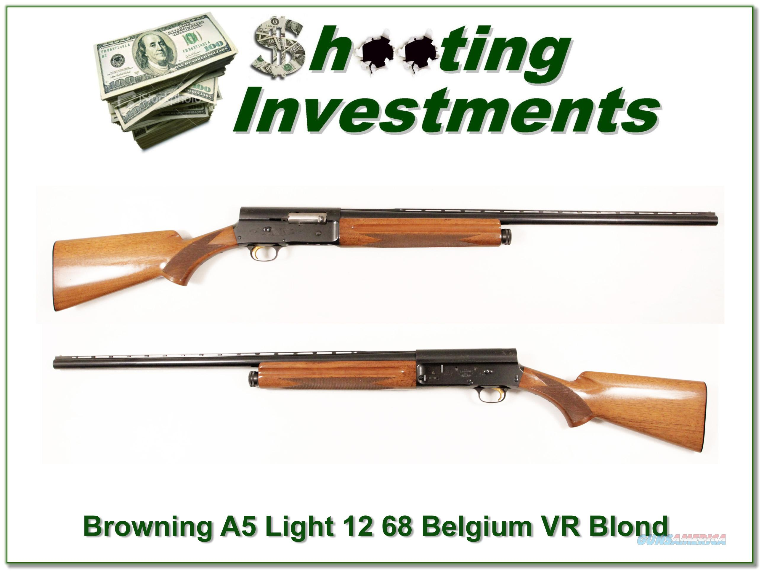 Browning A5 Light 12 68 Belgium 28in VR  Guns > Shotguns > Browning Shotguns > Autoloaders > Hunting