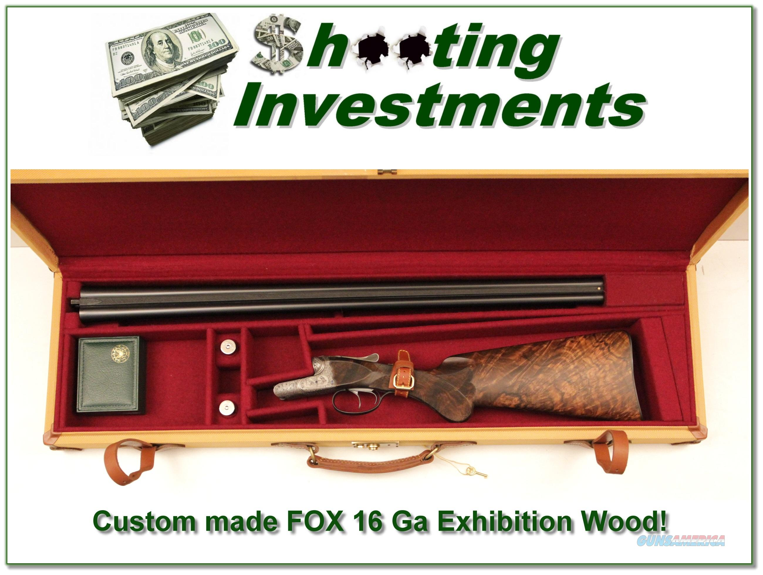 AH Fox 16 Ga Custom Exhibition Grade new and unfired!  Guns > Shotguns > Fox Shotguns