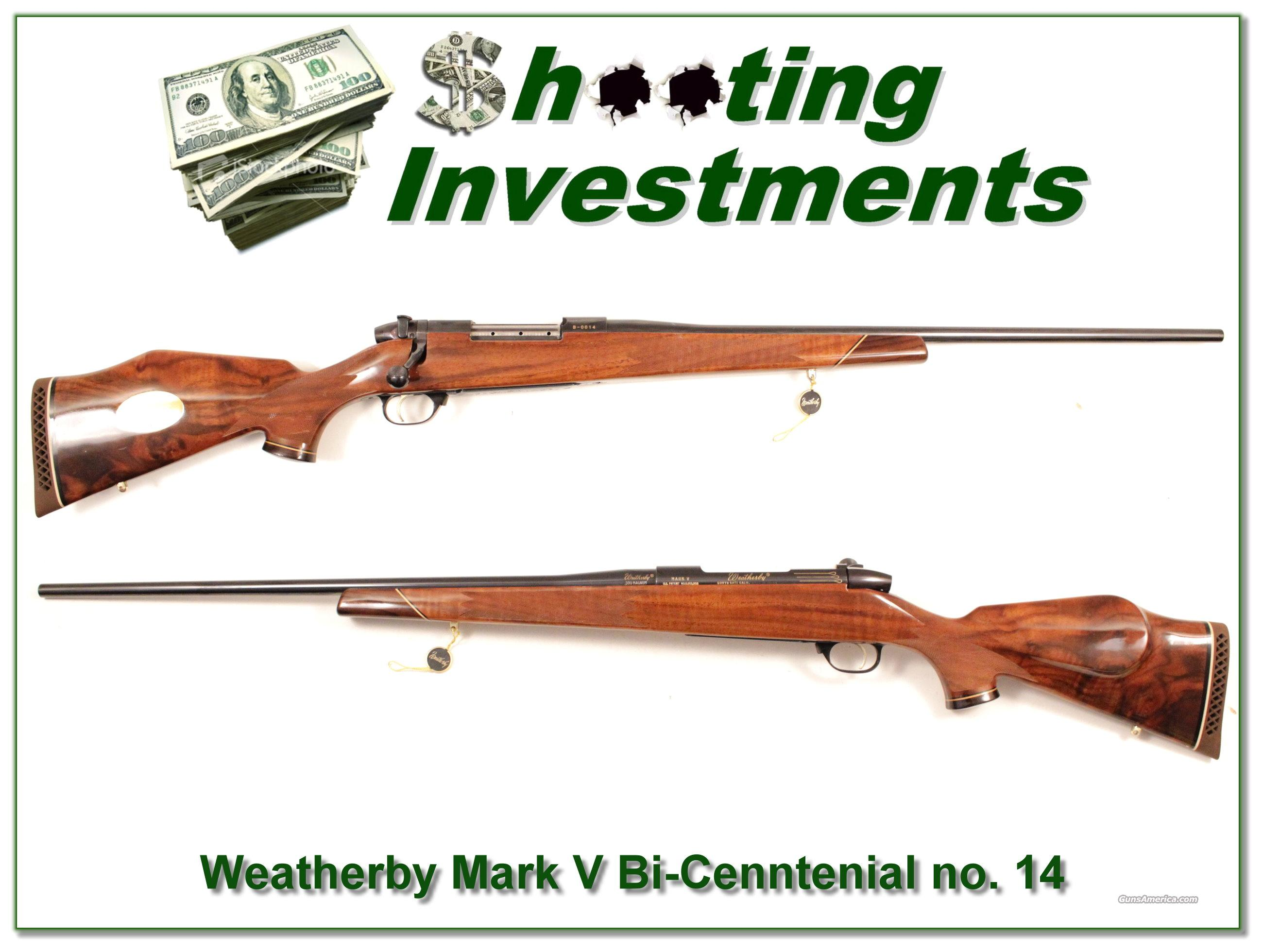 Weatherby Mark V Bi-Centennial 300 no.14!  Guns > Rifles > Weatherby Rifles > Sporting