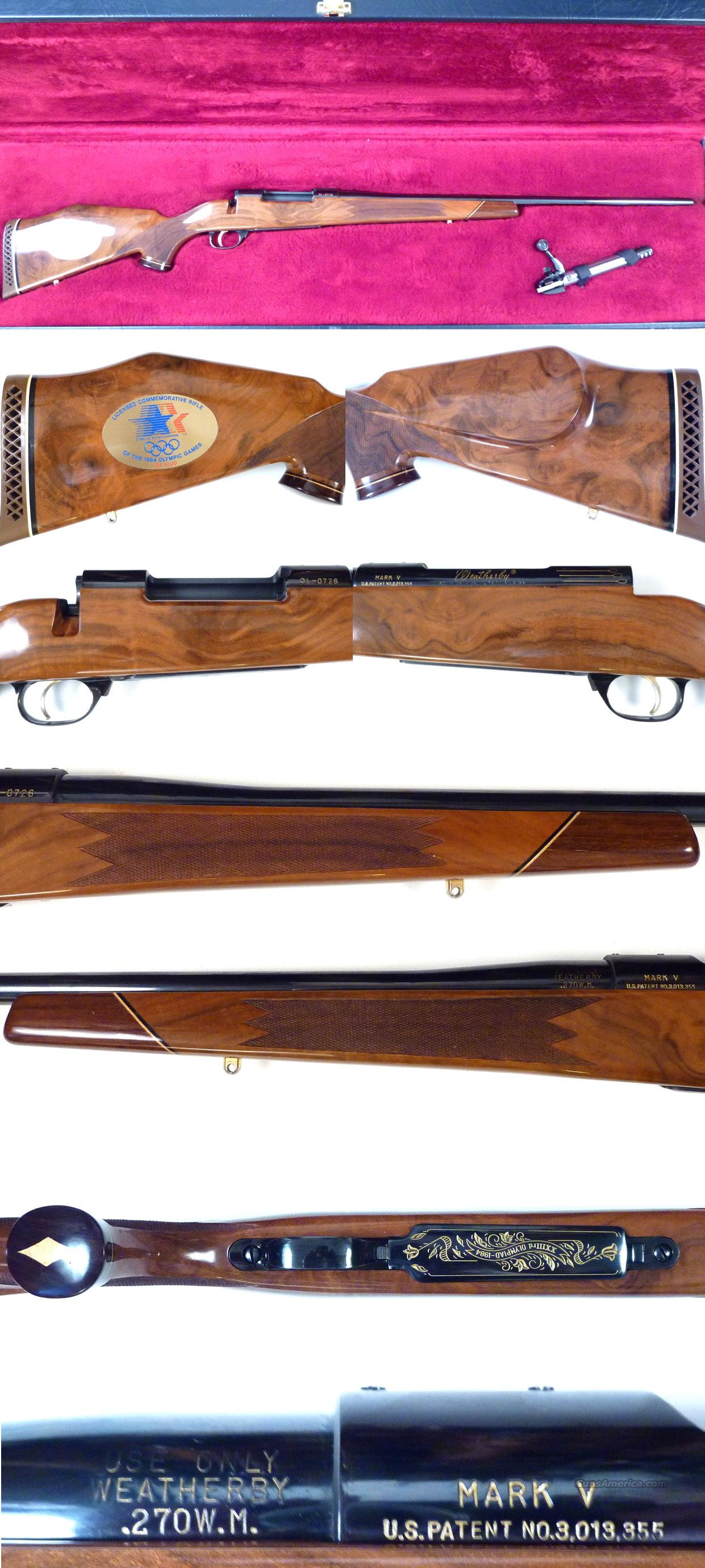 Weatherby Mark V Olympic commemorative 270 Wthy Mag  Guns > Rifles > Weatherby Rifles > Sporting