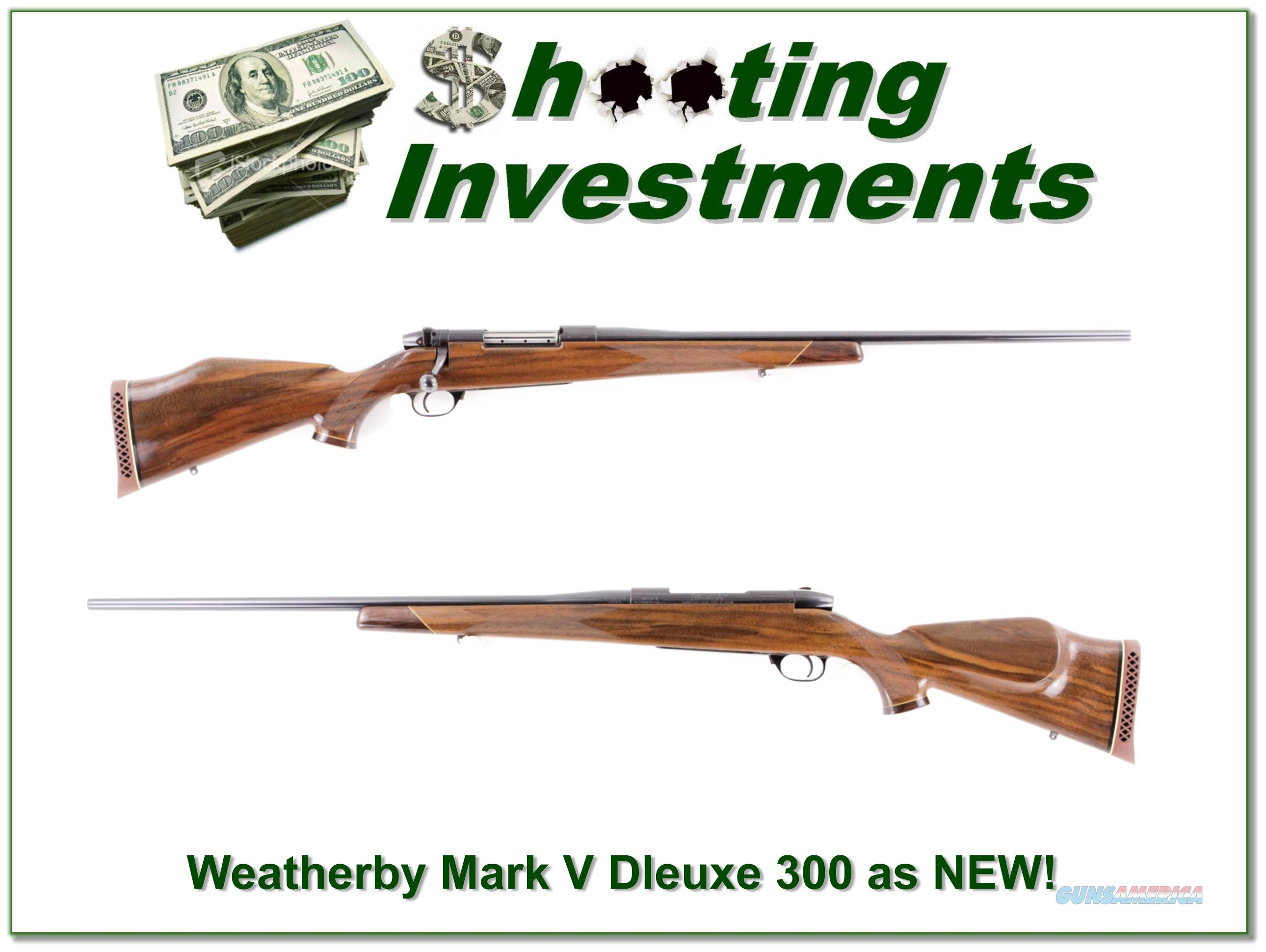 Weatherby Mark V Dleuxe 300 Wthy as new!  Guns > Rifles > Weatherby Rifles > Sporting