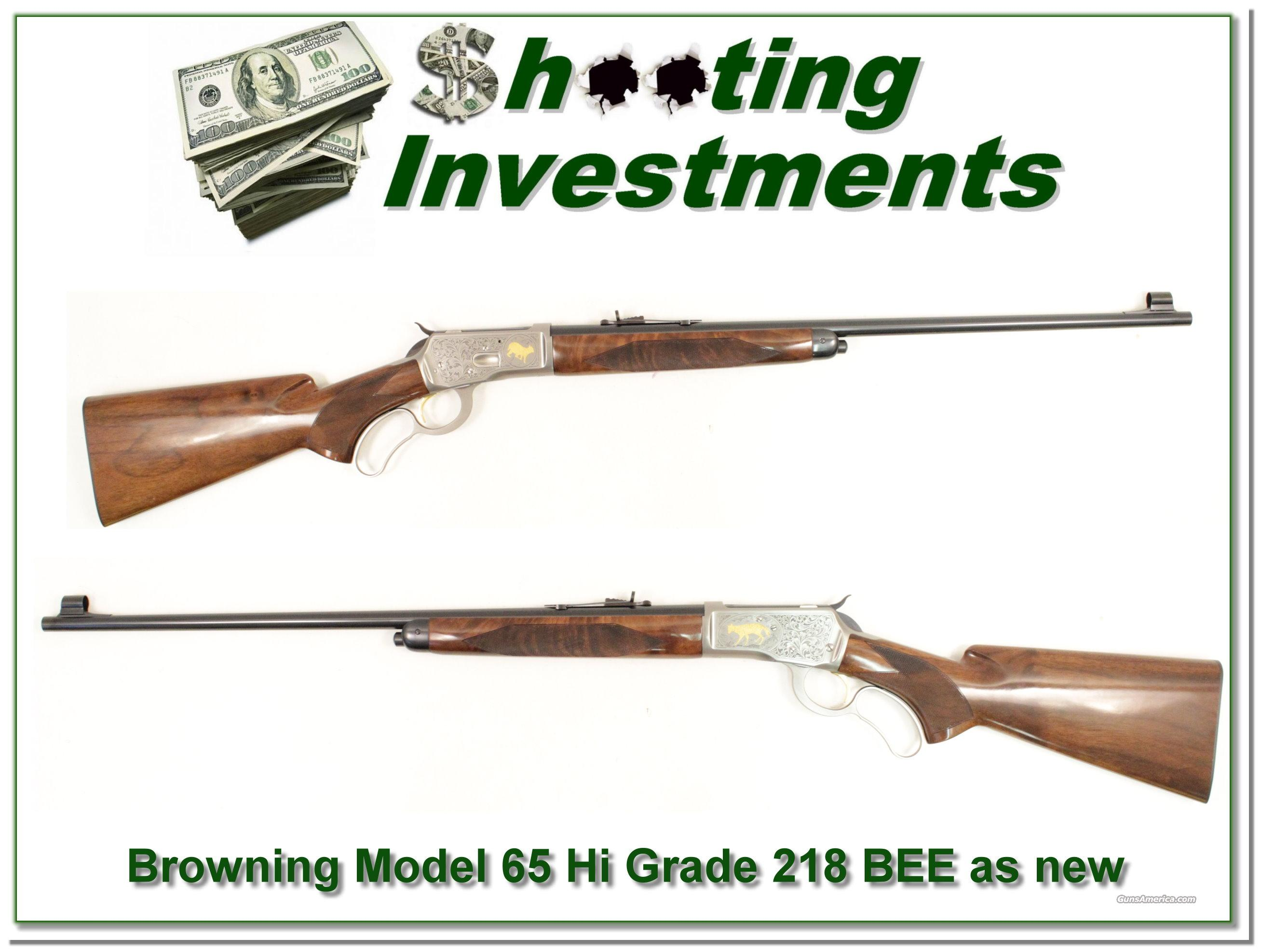 Browning Model 65 High Grade 218 Bee as new!  Guns > Rifles > Browning Rifles > Lever Action