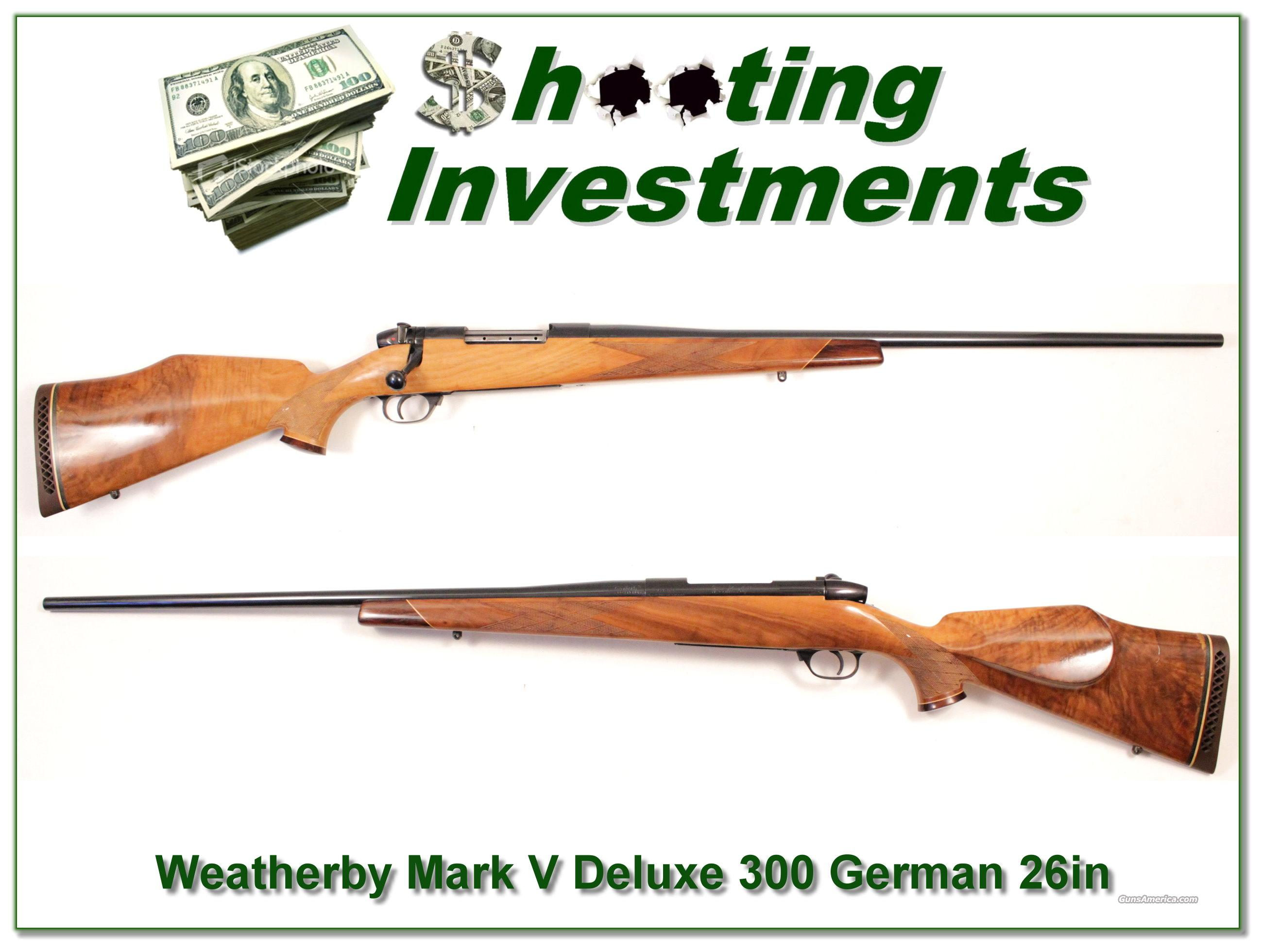 Weatherby Mark V Deluxe German 26in XX Wood!  Guns > Rifles > Weatherby Rifles > Sporting