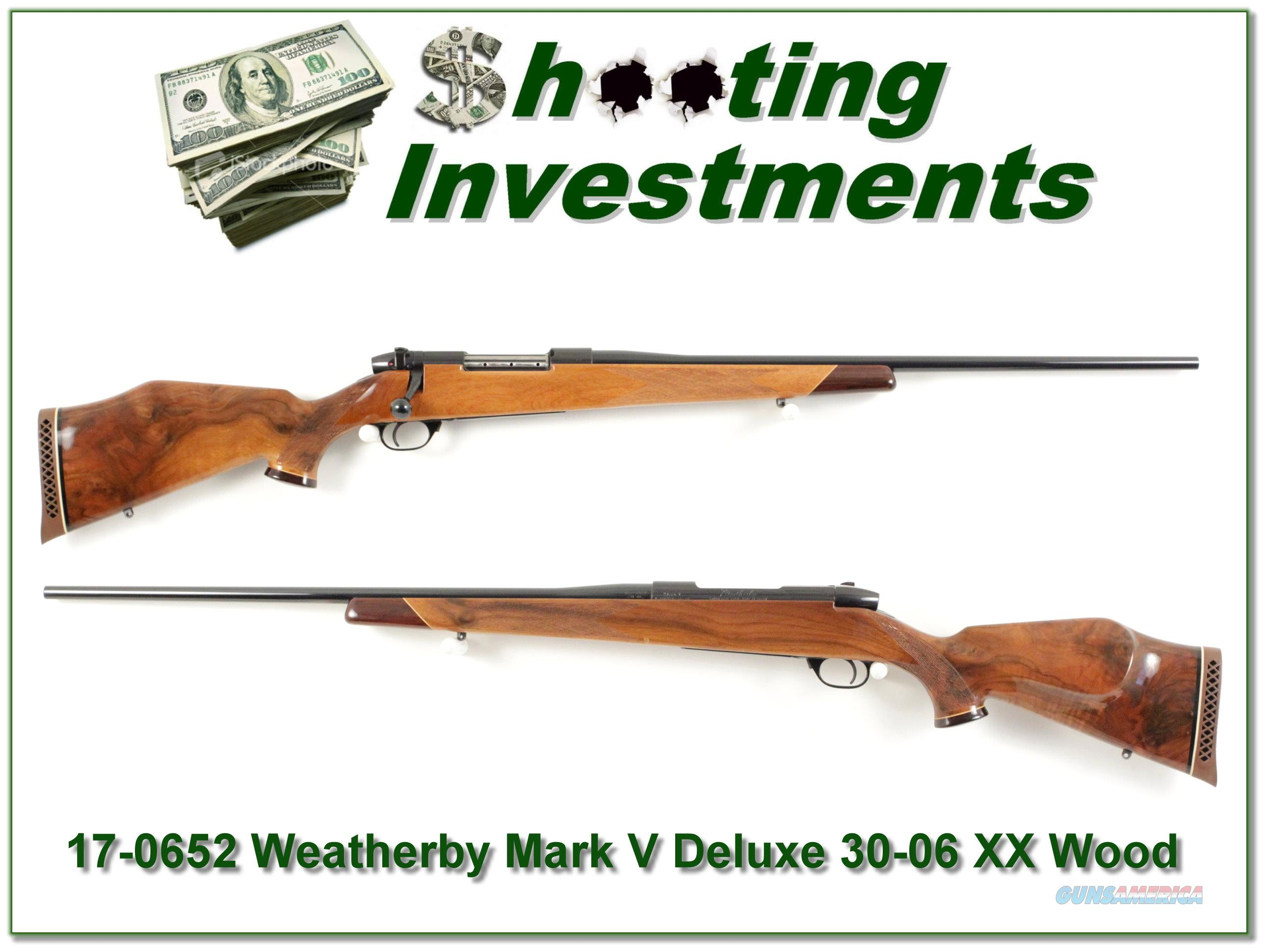 Weatherby Mark V Deluxe 30-06 XX Wood Exc!  Guns > Rifles > Weatherby Rifles > Sporting