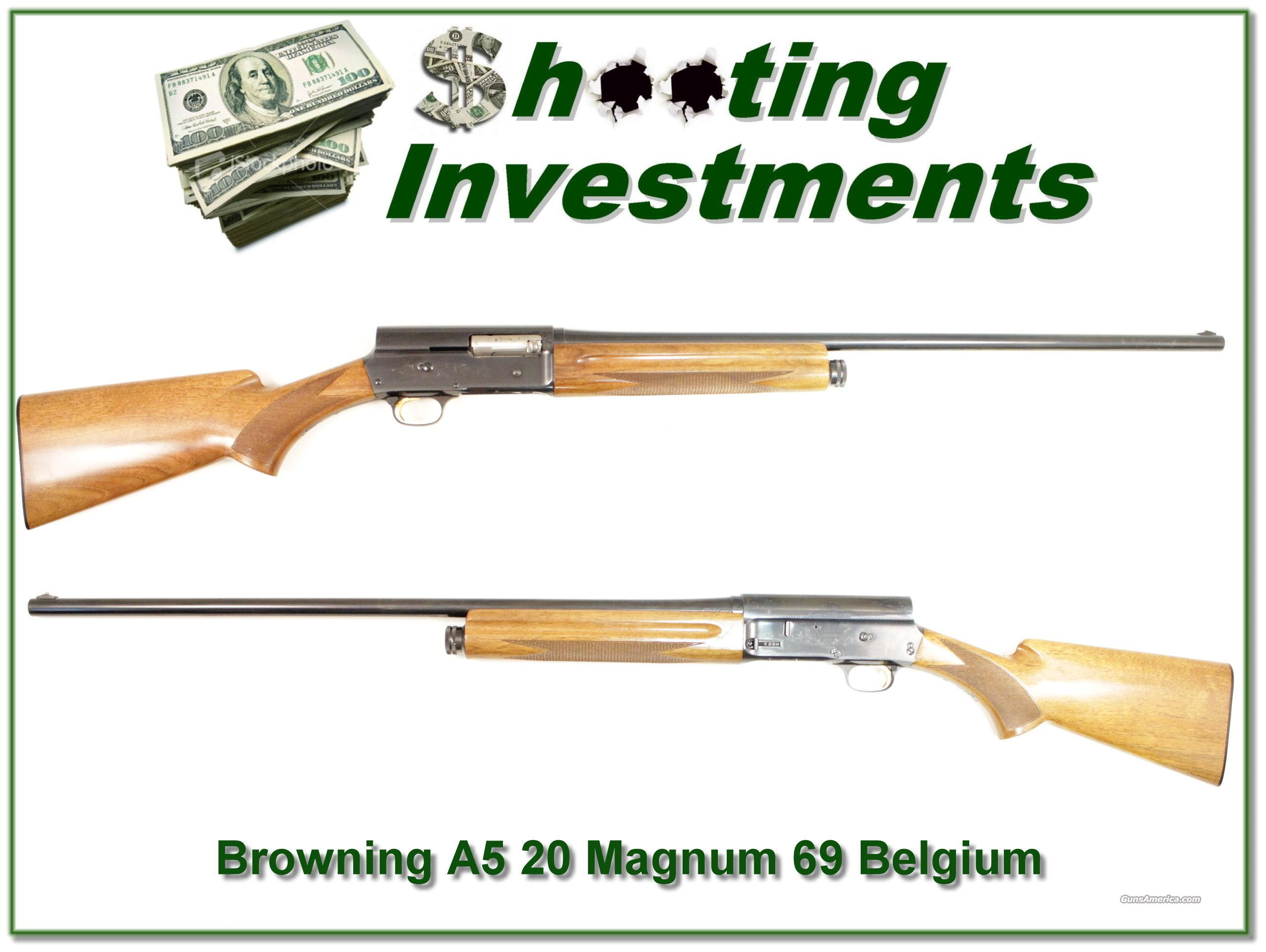 Browning A5 Magnum 20 69 Belgium Honey Blond!  Guns > Shotguns > Browning Shotguns > Autoloaders > Hunting