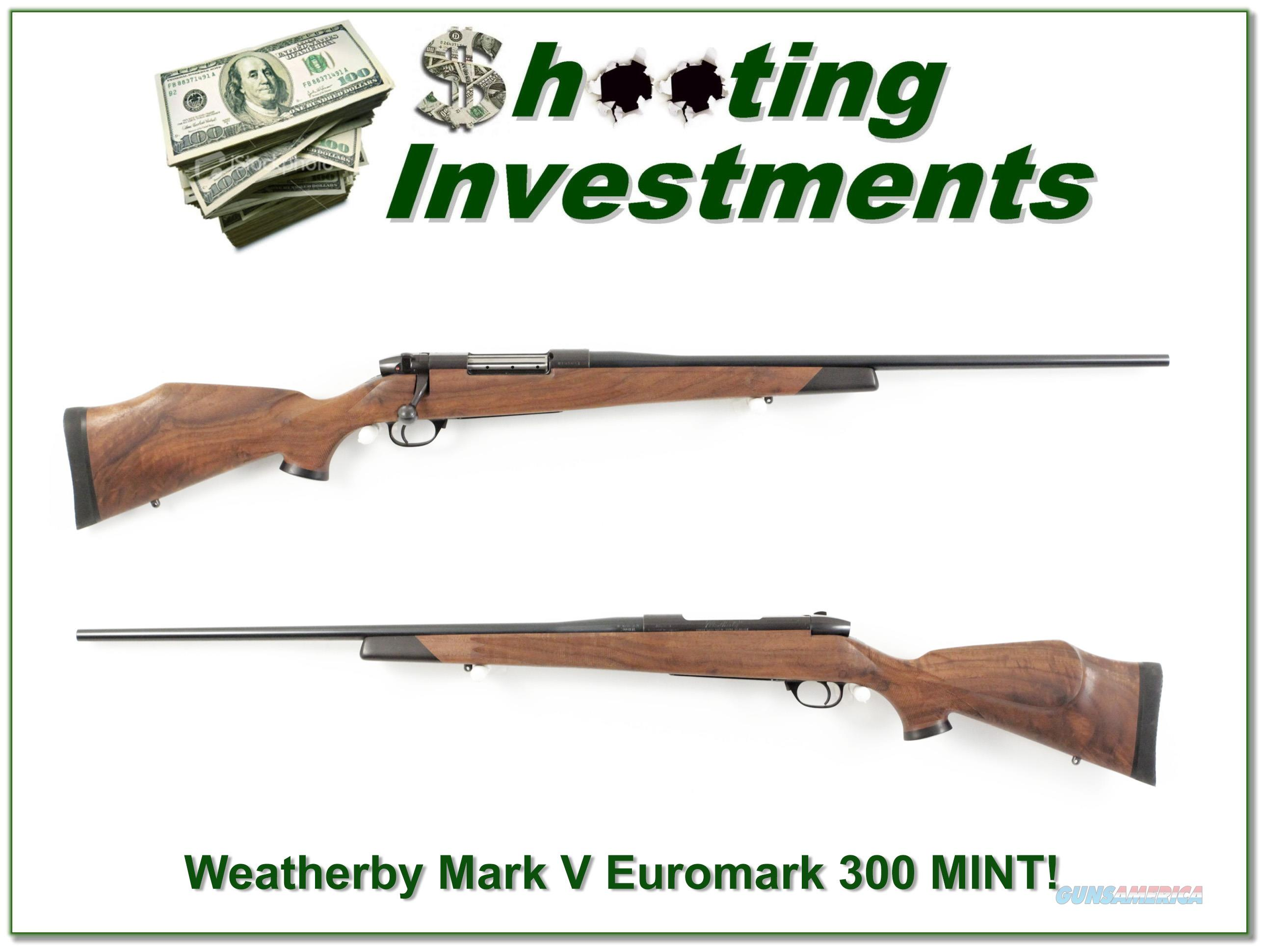 Weatherby Mark V Euromark 300 MINT XX Wood!  Guns > Rifles > Weatherby Rifles > Sporting