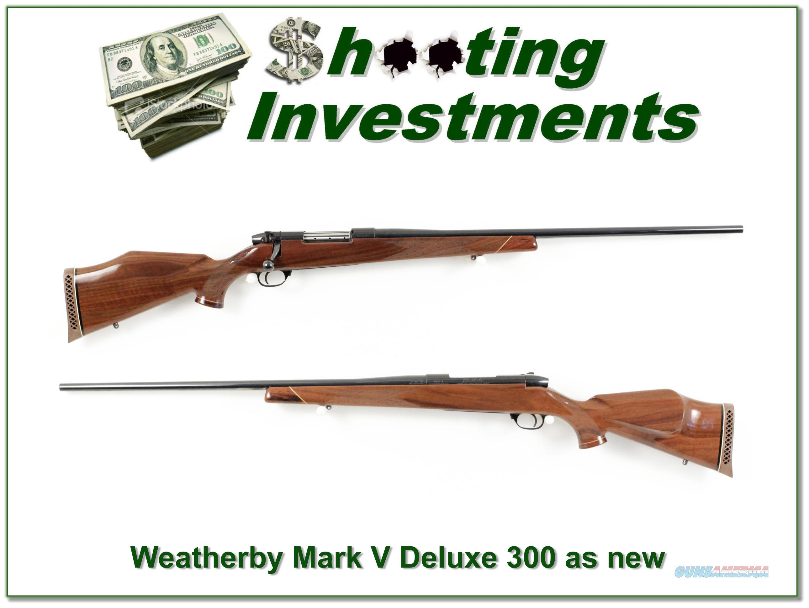 Weatherby Mark V Deluxe 300 Wthy Mag 26in as new!  Guns > Rifles > Weatherby Rifles > Sporting