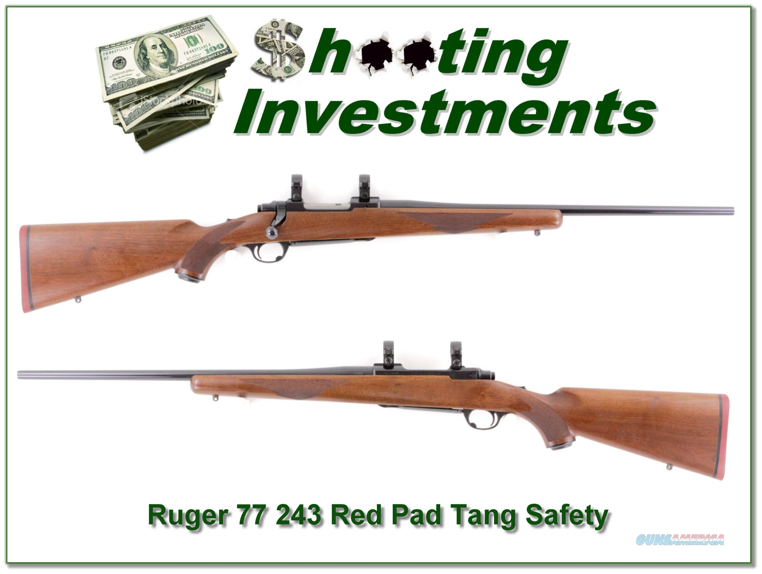 Ruger 77 243 Red Pad Tang Safety as new!  Guns > Rifles > Ruger Rifles > Model 77