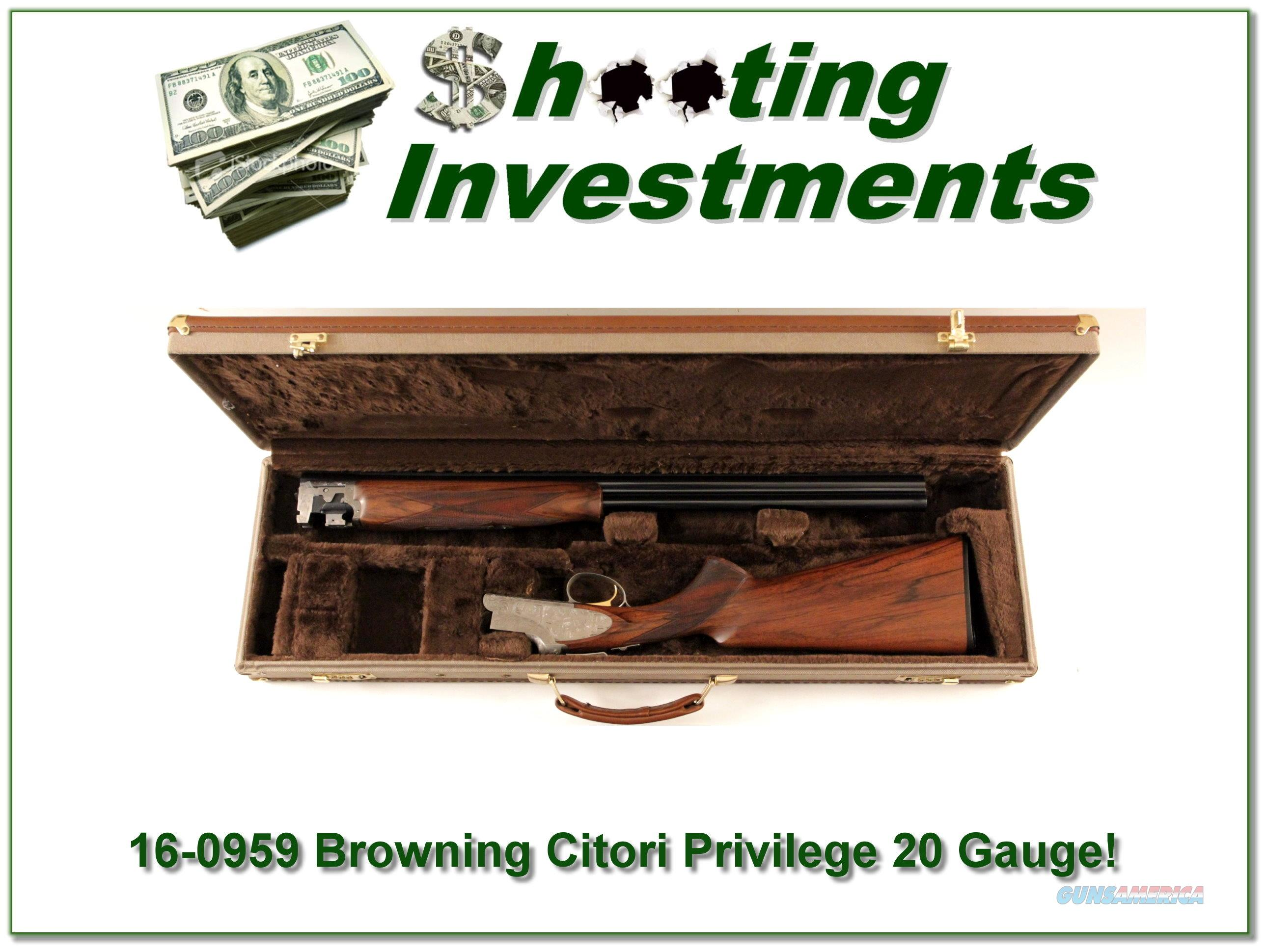 Browning Citori Privileged 20 Gauge ANIC  Guns > Shotguns > Browning Shotguns > Over Unders > Citori > Hunting