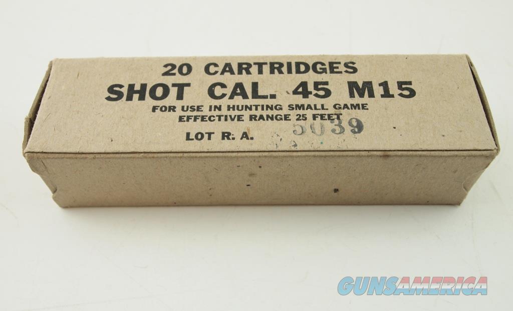 Ammunition Military Shot Cartridges (M15) .45 ACP NIB  Non-Guns > Ammunition