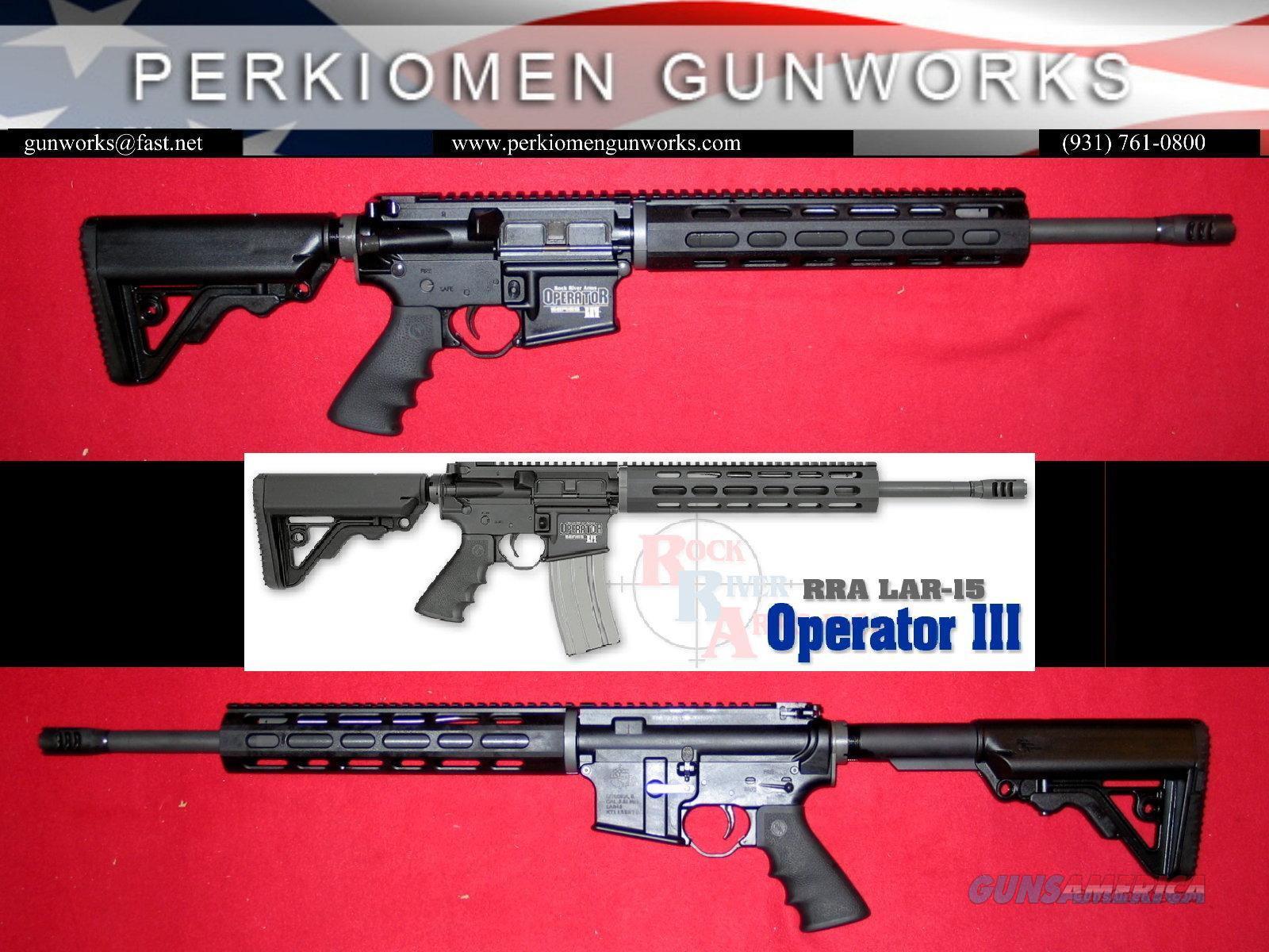 Operator III LAR-15 5.56/.223 Rifle - New in Box  Guns > Rifles > Rock River Arms Rifles