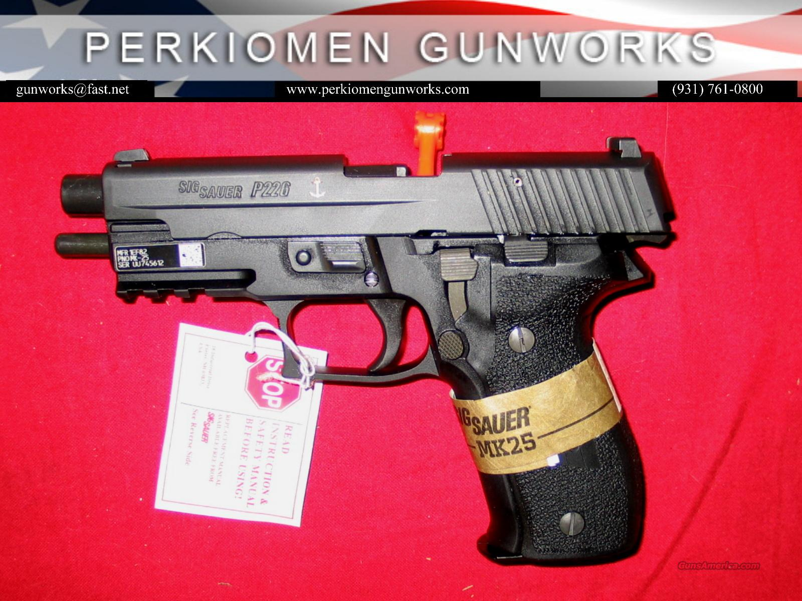 MK25 Navy P226, 9mm, 3-15rd Mags, New in Box  Guns > Pistols > Sig - Sauer/Sigarms Pistols > P226