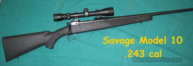 SAVAGE 10 .243  8 Point Scope  Guns > Rifles > Savage Rifles > Standard Bolt Action > Sporting