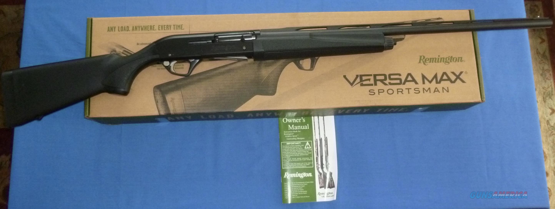 REMINGTON VERSA MAX SPORTSMAN 12 GAUGE 3.5 SEMI-AUTO SHOTGUN  Guns > Shotguns > Remington Shotguns  > Autoloaders > Hunting