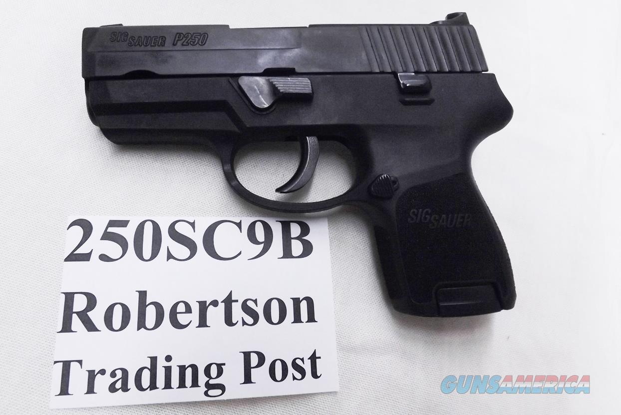 Sig Sauer 9mm model P250 SC Sub Compact 13 shot 2 Magazines Paddle Holster NIB 250SC9B  Nitron 3 Dot Hammer Fired DAO Double Action Only   Guns > Pistols > Sig - Sauer/Sigarms Pistols > P250