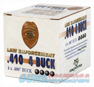 Ammo: ..410 gauge 3 inch Magnum OOO+ .40 Buckshot Taurus Judge OK 950 fps  $12.90 per Box Nobel Sport Italy NS413BK4  Non-Guns > Ammunition