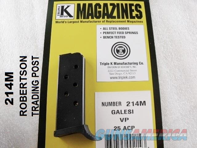 Galesi Vest Pocket .25 ACP M9 1952 Model or Sterling Arms model 302 Triple K 214M 6 Shot Magazine New model VP 25 Automatic Clip   Non-Guns > Magazines & Clips > Pistol Magazines > Other