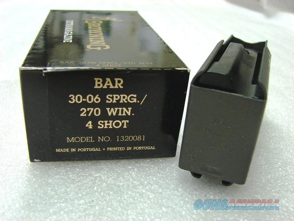Browning BAR Factory 4 Shot Magazines for .270 .280 .30-06 calibers Old Model Pre 1994 B.A.R. No Mk II Browning Automatic Rifle Pre-Mark II Long Action 270 280 3006 1320081 Buy 3 Ships Free!   Non-Guns > Magazines & Clips > Rifle Magazines > Other