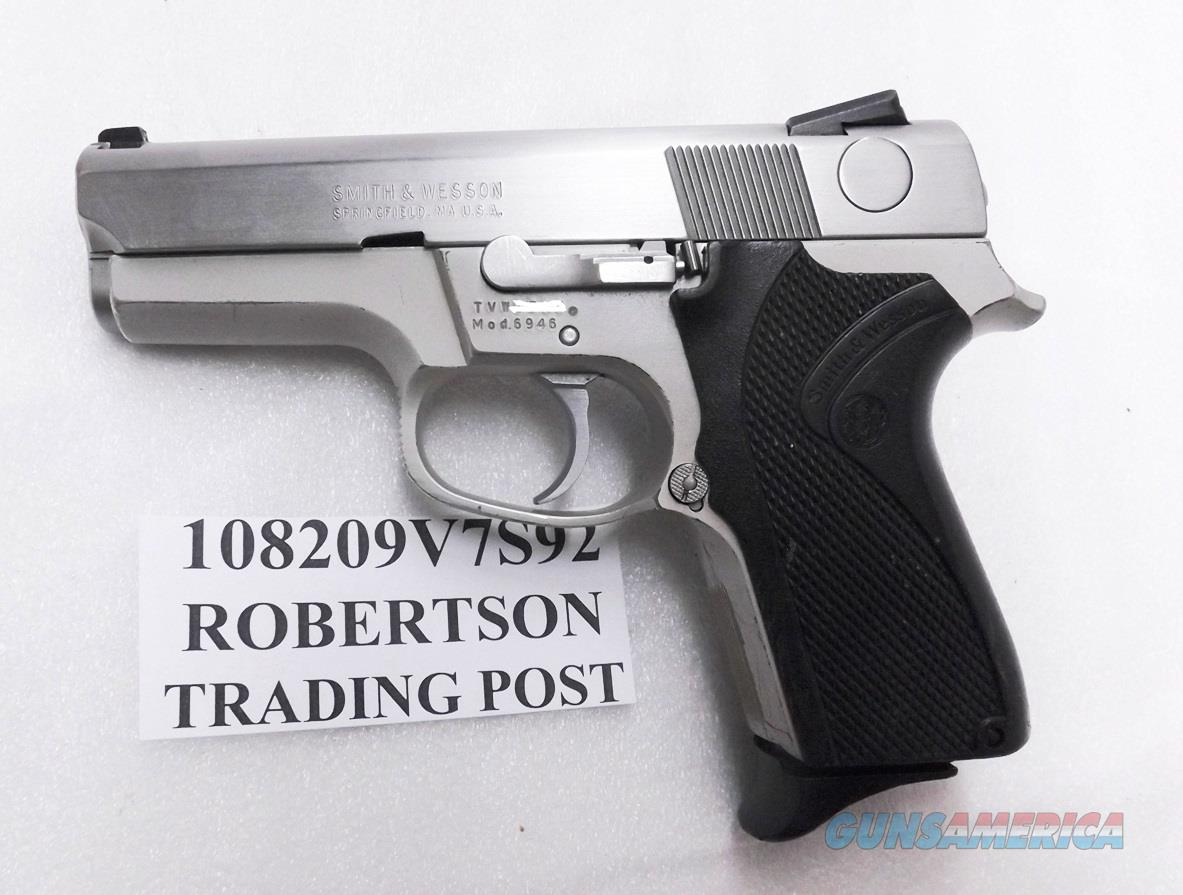S&W 9mm 6946 Stainless Lightweight 1992 Production Satin Trigger Hammer VG Retouched Slide 13 shot 1 Magazine 108209  Guns > Pistols > Smith & Wesson Pistols - Autos > Alloy Frame