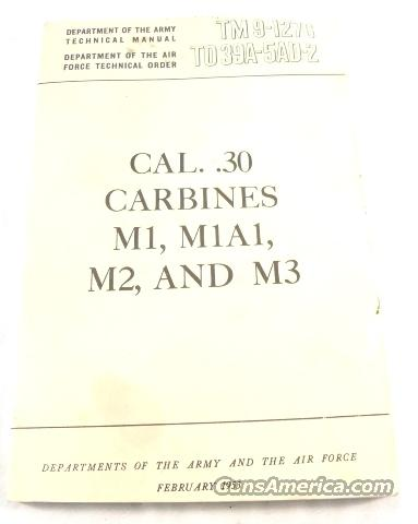 Manual, U.S. Army 1953 M1, M2, M3 Carbines VG-Exc Cond.  Non-Guns > Military > Surplus Misc