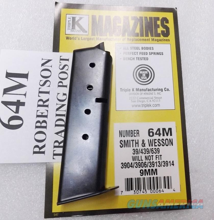 Smith & Wesson 9mm model 39 439 639 3904 3906 Triple K 8 Shot Magazine New Blue Steel 1970s Correct S&W 3900 series 64M Free Shipping on 3 or more   Non-Guns > Magazines & Clips > Pistol Magazines > Smith & Wesson