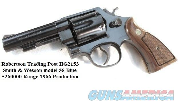 Smith & Wesson .41 Magnum model 58 Blue 4 inch S2602XX, 1966 Third Year of Production  Guns > Pistols > Smith & Wesson Revolvers > Full Frame Revolver