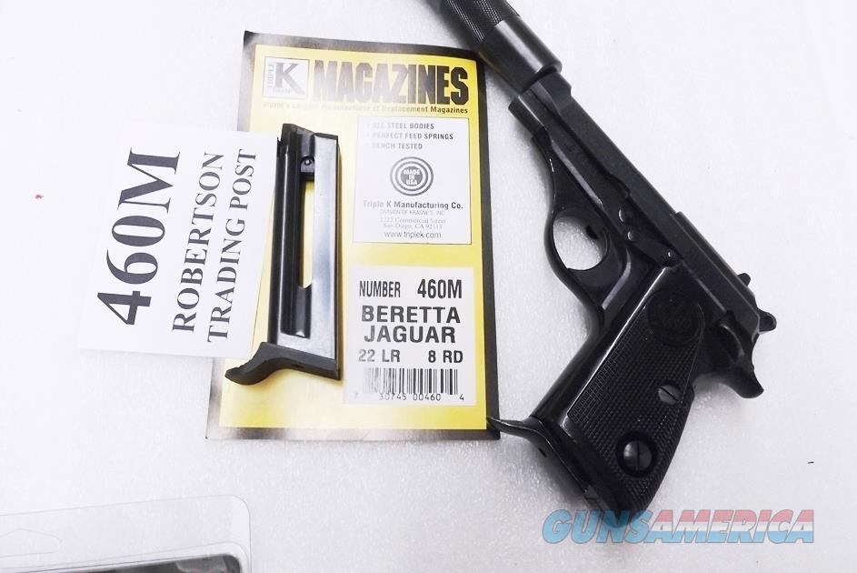 Beretta model 70S 71 72 73 74 75 Jaguar models .22 LR Triple K 8 Round Magazines 460M 3 ship Free  Non-Guns > Magazines & Clips > Pistol Magazines > Beretta