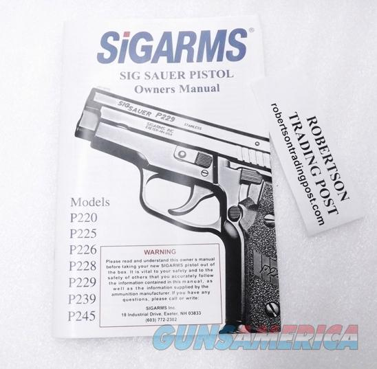 Sig Arms Sig-Sauer 2001 Operators Instruction Manual P220 225 226 228 229 239 245 Excellent 40 Pages  Non-Guns > Manuals - Print